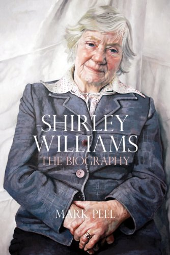Shirley Williams: The Biography: Peel, Mark