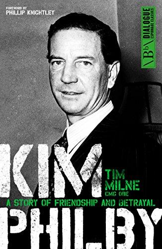Kim Philby: The Unknown Story of the KGB's Master Spy: Tim Milne