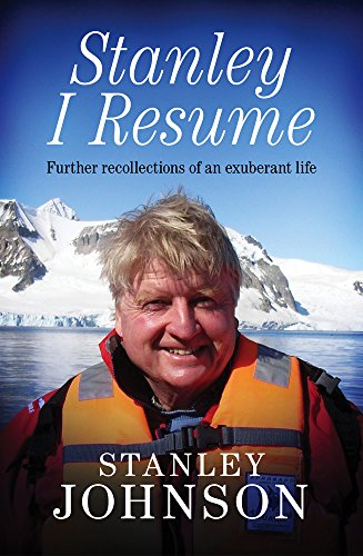 9781849547413: Stanley I Resume: Further Recollections of an Exuberant Life