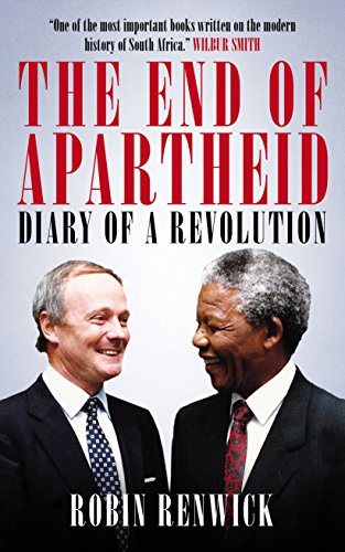 9781849547925: The End of Apartheid: Diary of a Revolution