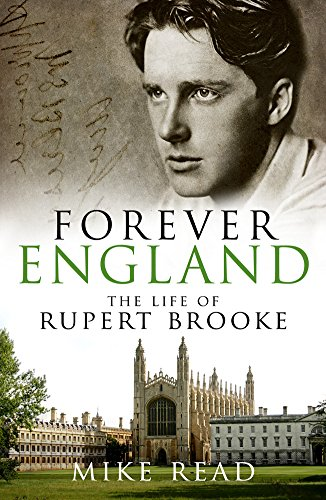 9781849548014: Forever England: The Life of Rupert Brooke