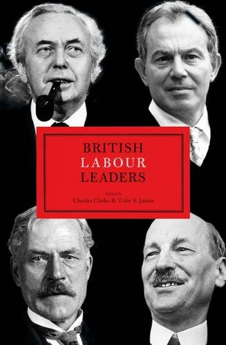 9781849548168: British Labour Leaders (British Leaders)