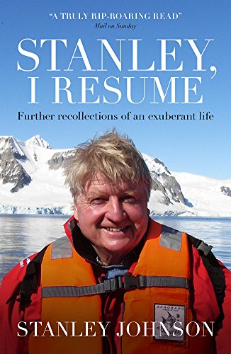 9781849548373: Stanley I Resume: Further Recollections of an Exuberant Life