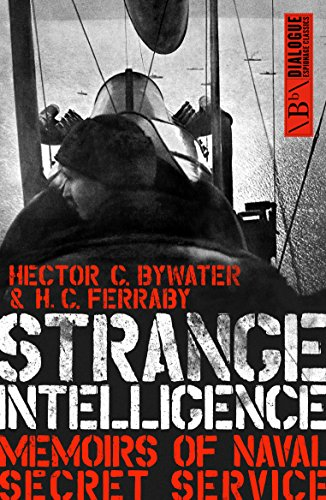 Strange Intelligence - Memoirs of Naval Secret Service