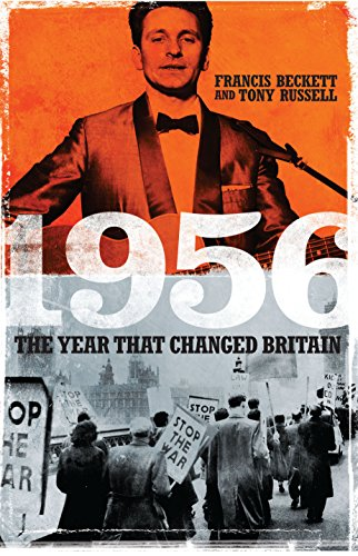 9781849549127: 1956: The Year That Changed Britain