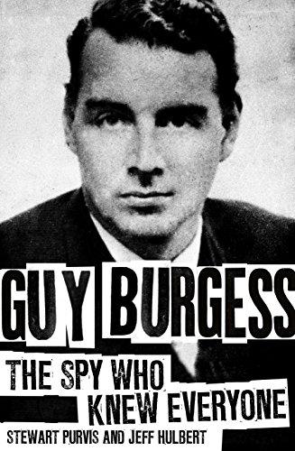 9781849549134: Guy Burgess: The Spy Who Knew Everyone