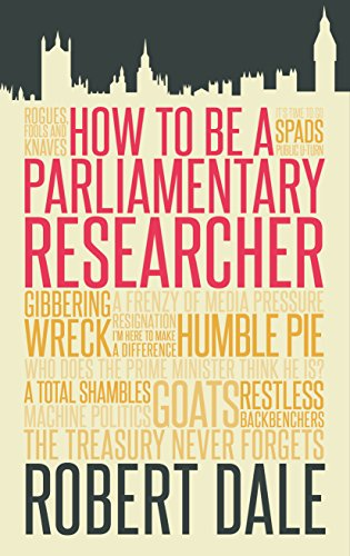 9781849549301: In The Thick of It: How to be a Parliamentary Staffer