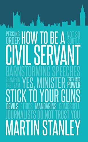 9781849549820: How To Be A Civil Servant
