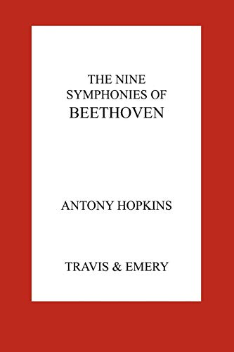 9781849550291: The Nine Symphonies of Beethoven