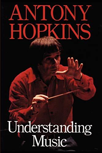 Understanding Music: Antony Hopkins