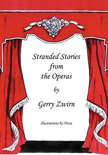 Stranded Stories from the Operas - A: Zwirn, Gerry