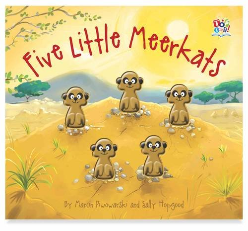 Five Little Meerkats: Sally Hopgood