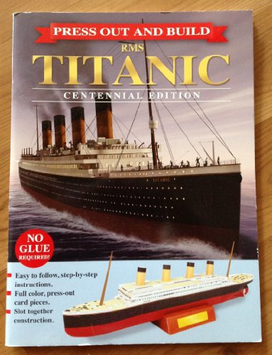 9781849566001: Press out and Build RMS TITANIC Centennial Edition