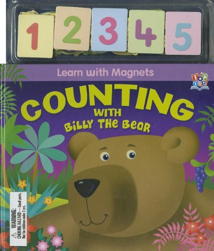 9781849566698: Counting with Billy the Bear [With Magnet(s)] (Learn with Magnets)