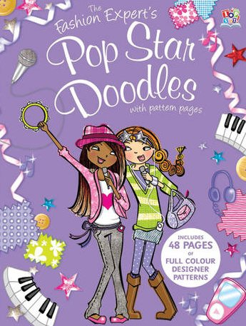 9781849567220: The Fashion Expert's Pop Star Doodles (Doodle Experts)