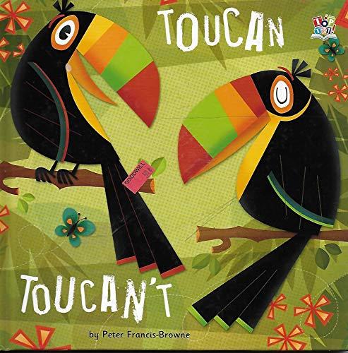 9781849568883: Toucan Toucan't