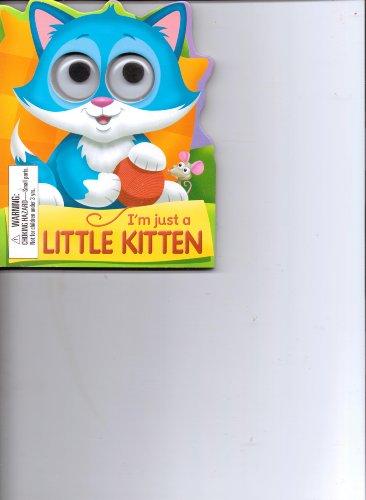 9781849569514: I'm Just a Little Kitten