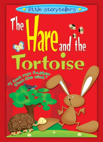 LITTLE STORY TELLERS: THE HARE AND THE: N/A