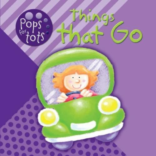 9781849583084: Things That Go (Pops for Tots)