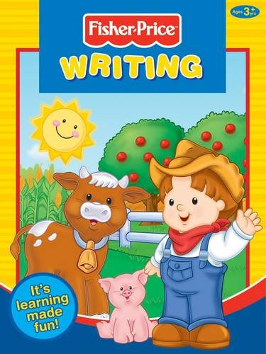 9781849586092: Fisher-Price Writing: It's Learning Made Fun! (Little Learners)