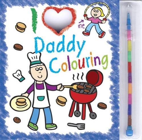 9781849586566: I Love Daddy Colouring