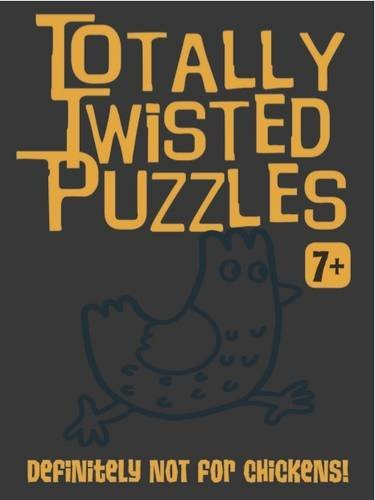 9781849588072: Totally Twisted (Definitely Not for Slugs!): Totally Twisted Puzzles & Activities