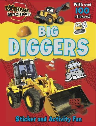 9781849588294: Big Diggers: Press-out Sticker and Activity Book (Extreme Machines)
