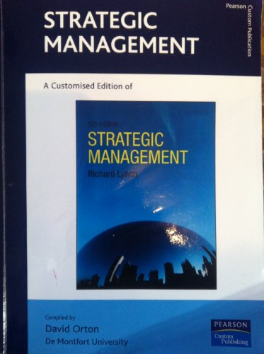 9781849593571: STRATEGIC MANAGEMENT. A customised Edition of Strategic Management. 5th Edition. Pearson. Custom Publishing.