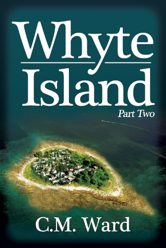 Whyte Island - Part Two (1849633339) by Ward, C.M