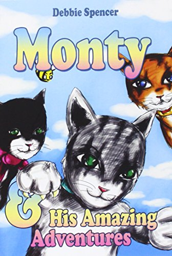 Monty and his Amazing Adventures: Debbie Spencer