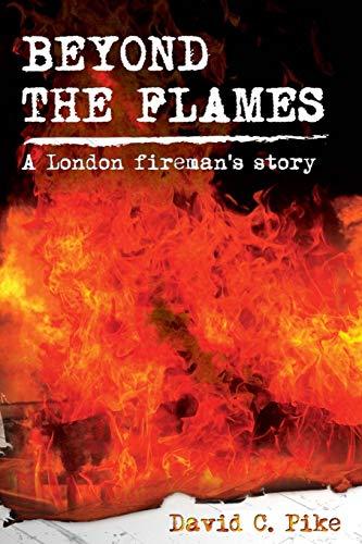 Beyond the Flames: David C. Pike