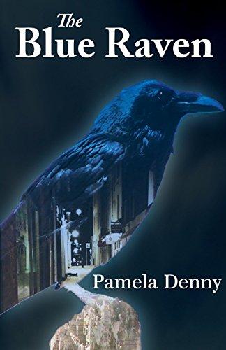 The Blue Raven: Denny, Pamela