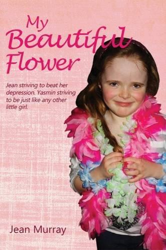 9781849637138: My Beautiful Flower
