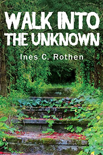 Walk Into The Unknown: Ines C. Rothen