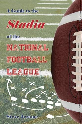 9781849637978: A Guide to the Stadia of the National Football League
