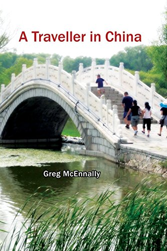 A Traveller In China: Greg McEnnally