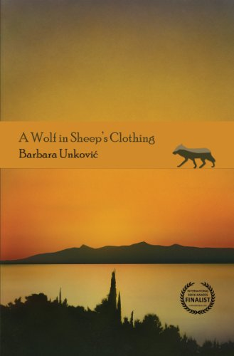 A Wolf In Sheep's Clothing: Unkovic, Barbara