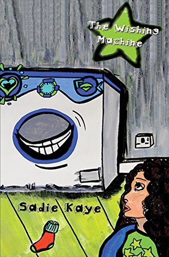The Wishing Machine: Sadie Kaye