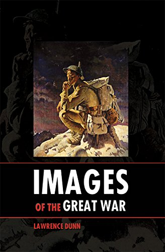 Images of the Great War (Paperback): Lawrence Dunn