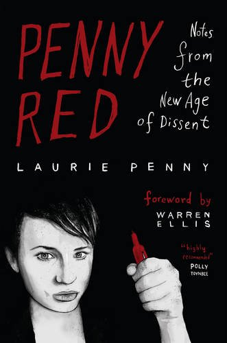 9781849646055: Penny Red: Notes from the New Age of Dissent