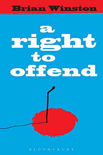 9781849660037: A Right to Offend: Free Expression in the Twenty-first Century