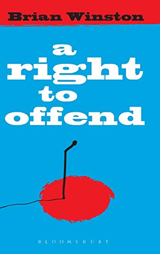 9781849660150: A Right to Offend: Free Expression in the Twenty-first Century