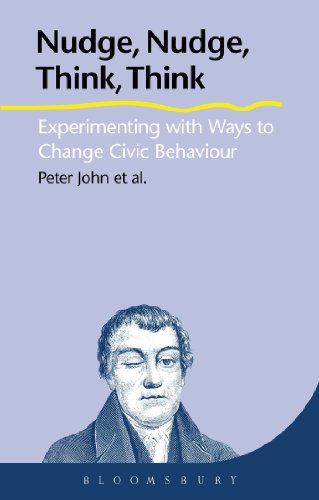 9781849660594: Nudge, Nudge, Think, Think: Experimenting with Ways to Change Civic Behaviour