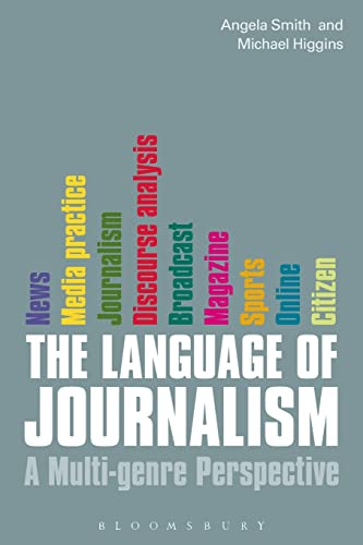 9781849660662: The Language of Journalism: A Multi-genre Perspective