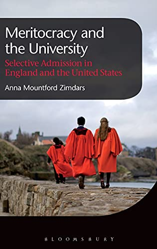 9781849665223: Meritocracy and the University: Selective Admission in England and the United States