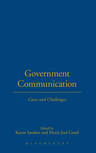9781849666121: Government Communication: Cases and Challenges