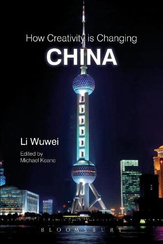 9781849666190: How Creativity is Changing China