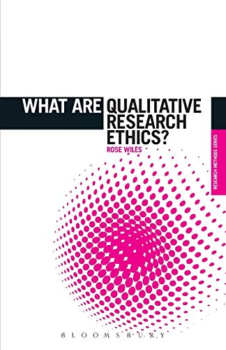 9781849666527: What are Qualitative Research Ethics? (The 'What is?' Research Methods Series)