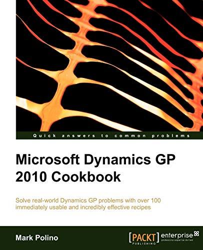 9781849680424: Microsoft Dynamics GP 2010 Cookbook