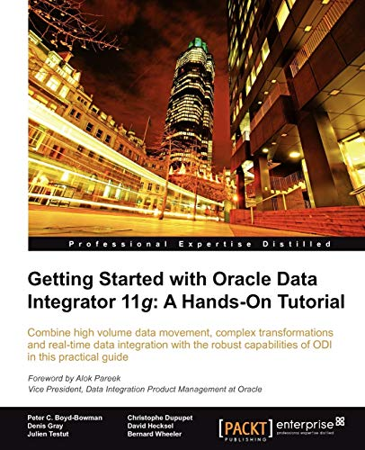 9781849680684: Getting Started with Oracle Data Integrator 11g: A Hands-on Tutorial